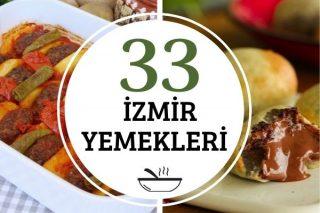 İzmir Yemekleri: Lezzeti Harika 33 Tarif Tarifi