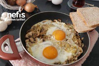 Kahvaltı Sofralarınızın Vazgeçilmezi Olacak Soğanlı Mantarlı Yumurta Tarifi