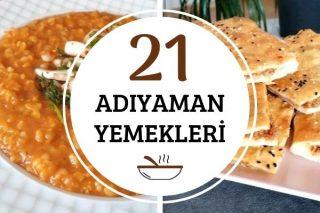 Adıyaman Yemekleri: Lezzeti Harika 21 Tarif Tarifi