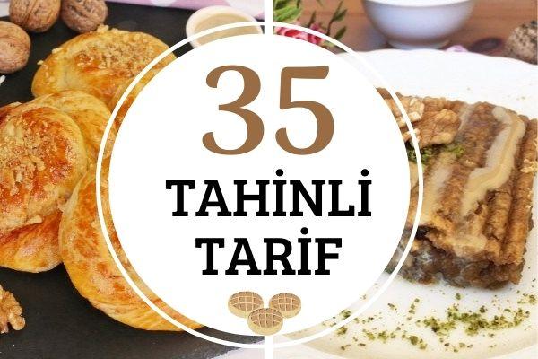 Tahinli Tarifler: İştah Açan 35 Çeşit Tarifi