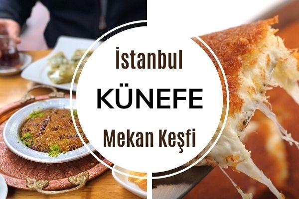 İstanbul'da Efsane Künefenin 11 Adresi Tarifi