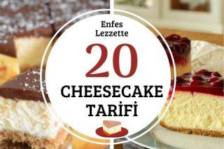 Cheesecake Çeşitleri: Tam Ölçülü 20 Tarif Tarifi