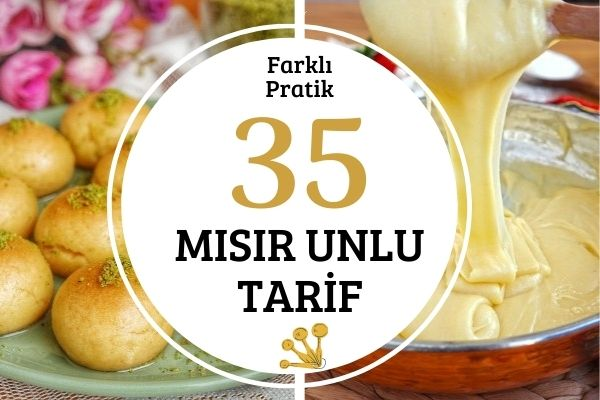 Mısır Unu ile Hazırlanan En Leziz 35 Tarif Tarifi
