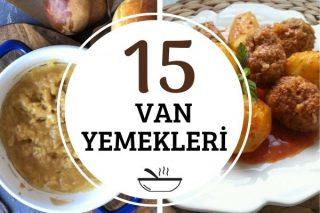 Van Yemekleri: Yörenin En Güzel 15 Tarifi