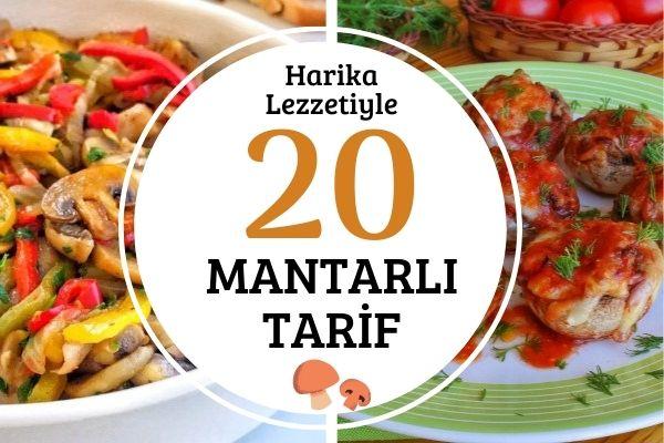 Mantar Yemeği Tarifleri: Her Öğüne 20 Pratik Çeşit Tarifi