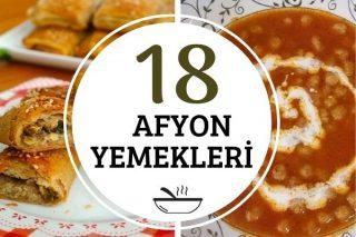 Afyon Yemekleri: Lezzetine Doyulmaz 18 Tarif Tarifi