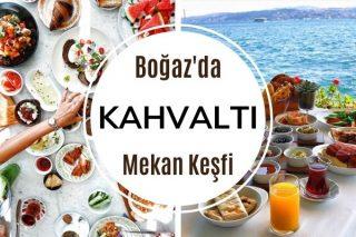 Boğaz'da Kahvaltı: En İyi 16 Mekan Tarifi