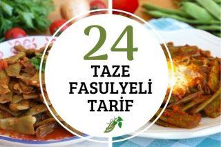 Taze Fasulye Yemekleri: Favoriniz Olacak 24 Tarif Tarifi