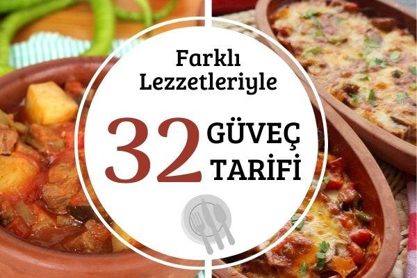 Güveç Tarifleri: Tam Aradığınız 32 Lezzet Tarifi