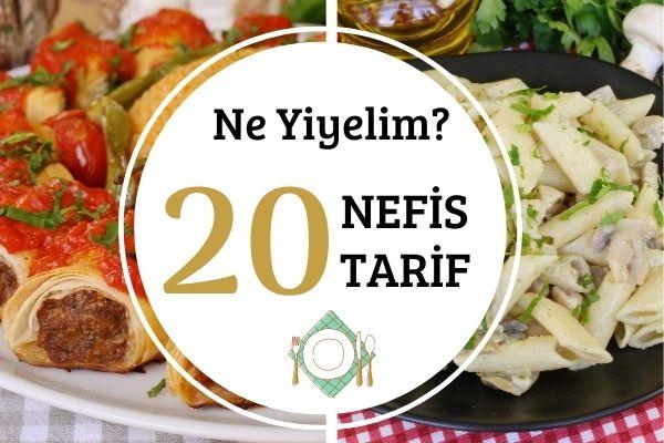 Ne Yiyelim?: Ev Yapımı 20 Nefis Tarif Tarifi