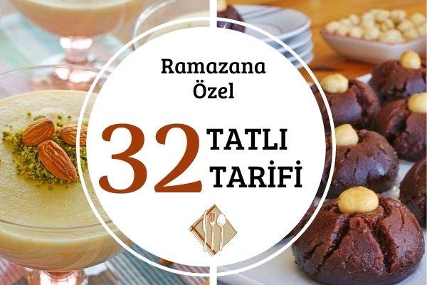 En Beğenilen Ramazan Tatlıları Tarifi