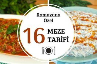 Ramazan Mezeleri: Birbirinden Leziz 16 Tarif Tarifi