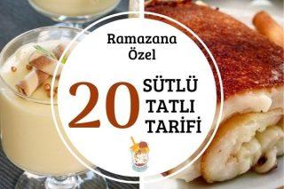 Sütlü Ramazan Tatlıları: Çok Beğenilen 20 Efsane Tarif Tarifi