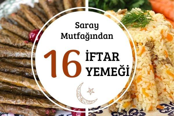 Osmanlı İftar Yemekleri: Saray Mutfağından 16 Vazgeçilmez Tarif Tarifi