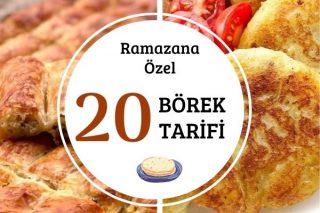 Ramazana Özel Birbirinden Lezzetli 20 Börek Tarifi