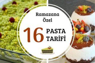 Ramazana Özel 16 Pasta Tarifi – Lezzeti Ayrı Sunumu Ayrı Şahane!