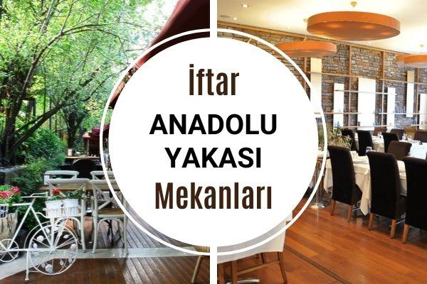 Anadolu Yakası İftar Mekanları Tarifi