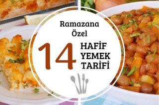 Hafif İftar Yemekleri: Midenizi Yormayacak Fit ve Leziz 14 Tarif Tarifi