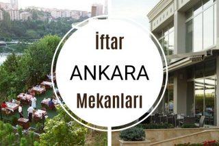 Ankara İftar Mekanları: 12 Farklı Lezzet Durağı Tarifi