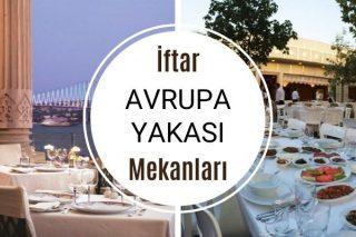 Avrupa Yakası İftar Mekanları: En İyi 12 Restoran Tarifi
