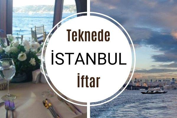 İstanbul Teknede İftar Yemeği Turları Tarifi