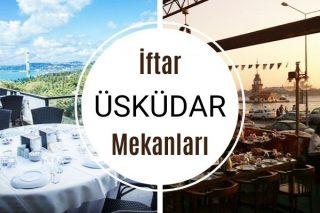 Üsküdar İftar Mekanları: En İyi 11 Restoran Tarifi