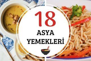 Asya Yemekleri: Dünyanın Tanıdığı 18 Tarif Tarifi