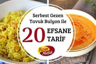 Serbest Gezen Tavuk Bulyon ile Lezzeti Katlayan 20 Efsane Tarif Tarifi