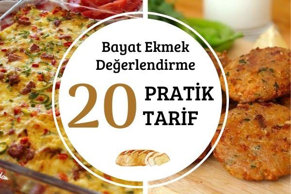 Bayat Ekmek Değerlendirme: 20 Tutumlu Tarif Tarifi