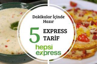 Hepsi Express'le Lezzetli ve Hızlı 5 Enfes Tarif Tarifi