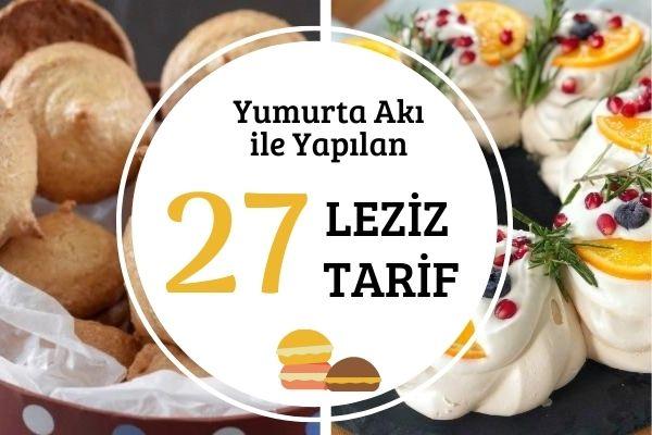 Yumurta Akıyla Yapılan 27 Değişik Tarif Tarifi