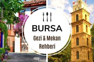 Bursa Gezilecek Yerler Listesi: Doğa, Tarih, Turizm! Tarifi