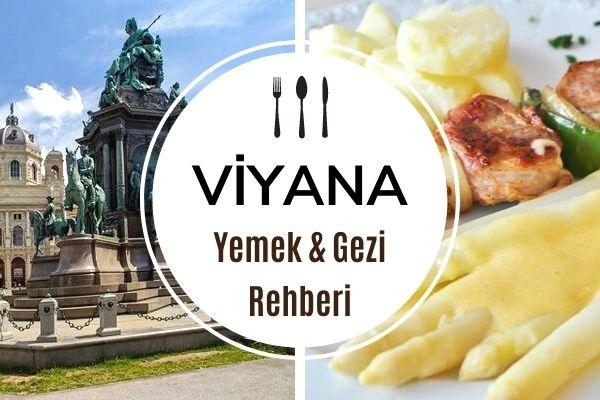 Viyana'da Ne Yenir? Yemek & Mekan Rehberi Tarifi
