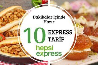 Hepsiexpress'le Lezzetli ve Hızlı 10 Enfes Tarif Tarifi