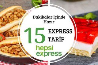 Hepsiexpress'le Lezzetli ve Hızlı 15 Enfes Tarif Tarifi