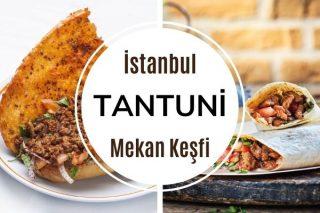 İstanbul'da En İyi Tantuni Nerede Yenir? Tarifi