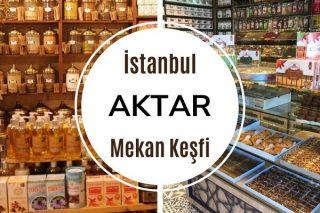İstanbul'un En İyi Aktar ve Baharatçıları Tarifi