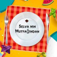Selva nın Mutfağından