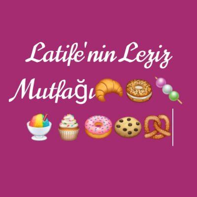 latife'nin Leziz Mutfağı