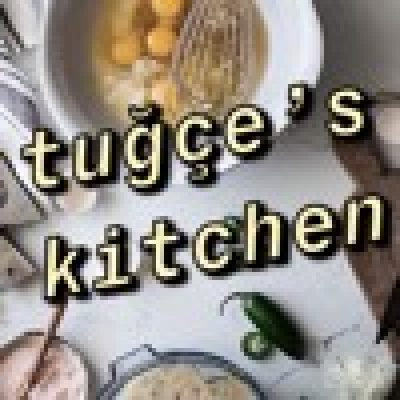 tuğçe's kitchen