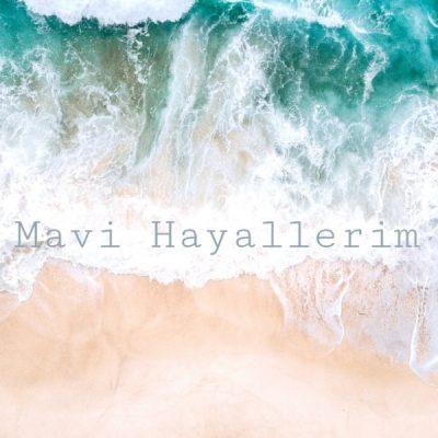 Mavi Hayallerim