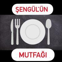 Şengül'ün Mutfağı